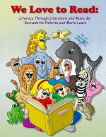 We Love to Read: Literacy Through Literature & Music