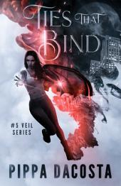 Ties That Bind: A Muse Urban Fantasy (Book 5)