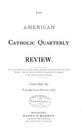 The American Catholic Quarterly Review: Volume 9