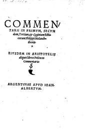 Commentarii in primum, secundum, tertium et quintum Ethicorum. Ejusdem in Aristotelis aliquot libros politicos commentaria