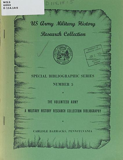 The Volunteer Army  A Military History Research Collection Bibliography PDF
