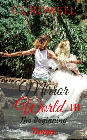 Mirror World 3  The Beginning  Tanya