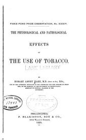 The Physiological and Pathological Effects of the Use of Tobacco