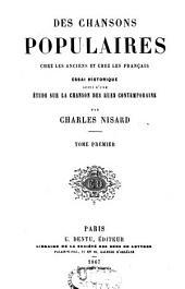 Des chansons populaires chez les anciens et chez les Français: essai historique, Volume1