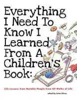Everything I Need to Know I Learned from a Children s Book PDF