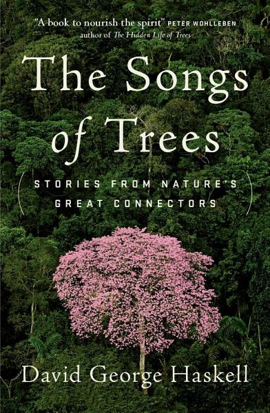 Download The Songs of Trees Book