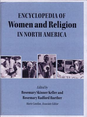 Encyclopedia of Women and Religion in North America  Women and religion  methods of study and reflection PDF