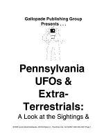 Pennsylvania UFO's and Extraterrestrials!