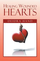 Healing Wounded Hearts Book PDF