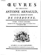 Œuvres de messire Antoine Arnauld: Volume19