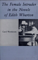 The Female Intruder in the Novels of Edith Wharton PDF
