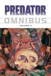 Predator Omnibus Volume 3: Volume 3