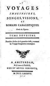Voyages imaginaires: songes, visions et romans cabalistiques, Volume12