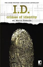I.D.: Crimes of Identity