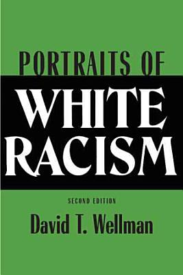 Portraits of White Racism