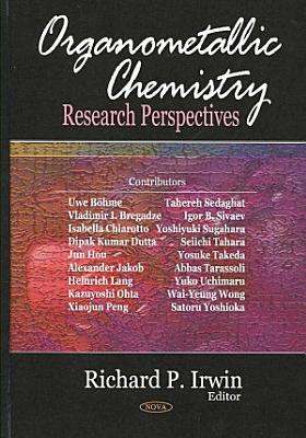 Organometallic Chemistry Research Perspectives PDF