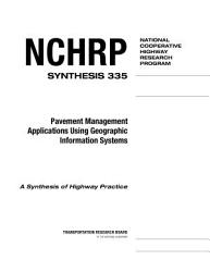 Pavement Management Applications Using Geographic Information Systems PDF