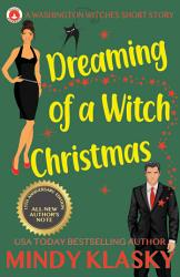 Dreaming Of A Witch Christmas 15th Anniversary Edition  Book PDF