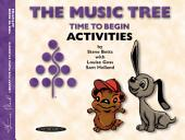 The Music Tree: Activities Book, Time to Begin: A Plan for Musical Growth at the Piano