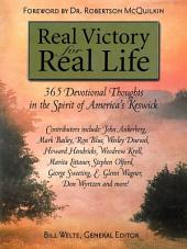 Real Victory for Real Life: 365 Devotional Thoughts in the Spirit of America's Keswick