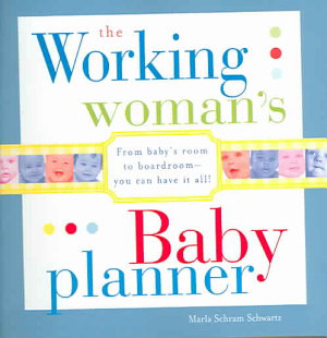 The Working Woman s Baby Planner