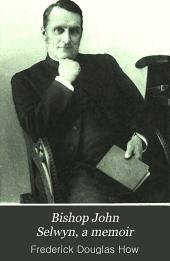 Bishop John Selwyn: A Memoir