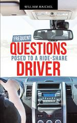 Frequent Questions Posed to a Ride-Share Driver
