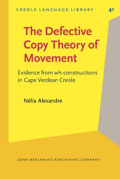 The Defective Copy Theory of Movement