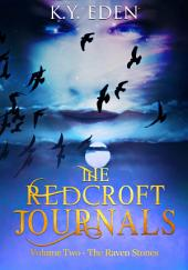 The Redcroft Journals: The Raven Stones - Volume Two