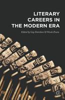 Literary Careers in the Modern Era PDF