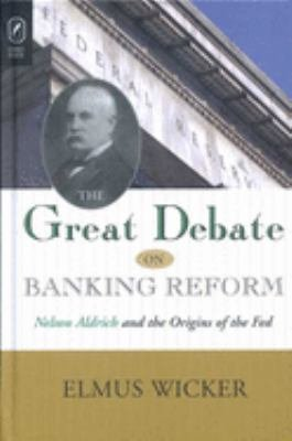 The Great Debate on Banking Reform