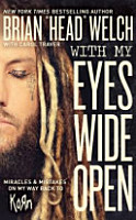 With My Eyes Wide Open  Miracles and Mistakes on My Way Back to Korn PDF