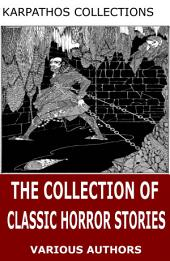The Collection of Classic Horror Stories