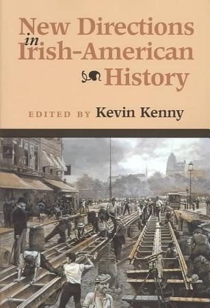 New Directions in Irish American History PDF