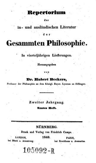 Repertorium der in  und ausl  ndischen Literatur der Gesammten Philosophie  In viertelj  hrigen Lieferungen PDF