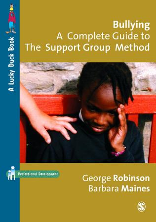 Bullying  A Complete Guide to the Support Group Method PDF