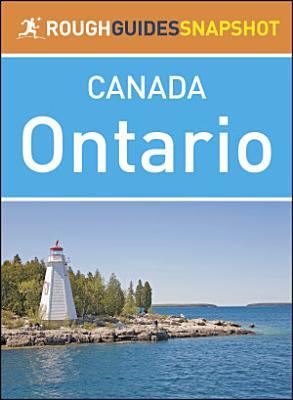 Ontario  Rough Guides Snapshot Canada