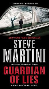 Guardian of Lies: A Paul Madriani Novel