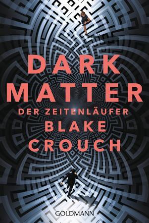 Dark Matter  Der Zeitenl  ufer PDF
