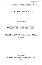 Synopsis of the Contents of the British Museum: Department of Oriental Antiquities. First and second Egyptian rooms