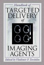 Handbook of Targeted Delivery of Imaging Agents
