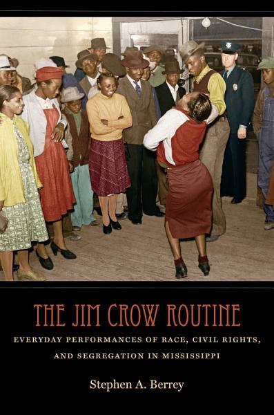The Jim Crow Routine