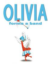 Olivia Forms a Band: With Audio Recording