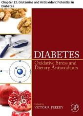 Diabetes: Chapter 12. Glutamine and Antioxidant Potential in Diabetes
