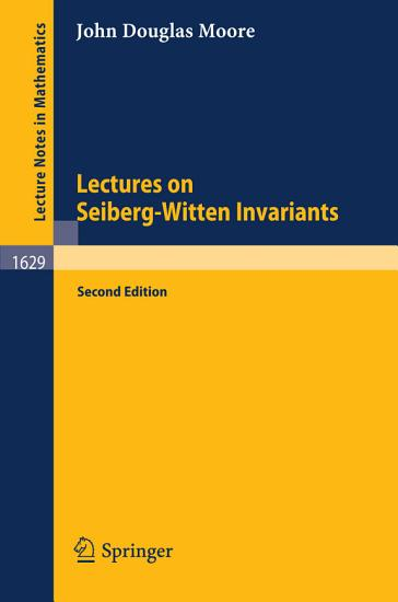 Lectures on Seiberg Witten Invariants PDF