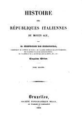 Histoire des républiques italiennes du moyen age: Volume7