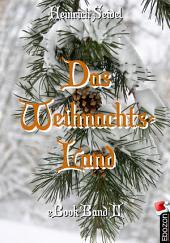Das Weihnachtsland: Band II