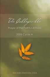 The Collegeville Prayer of the Faithful Annual 2008: Cycle a