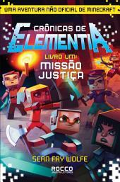 Missão justiça: Uma aventura não oficial de Minecraft