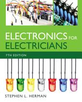 Electronics for Electricians: Edition 7